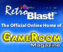 RetroBlast and GameRoom Magazine